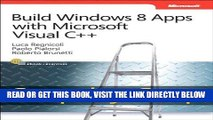 [Free Read] Build Windows 8 Apps with Microsoft Visual C++ Step by Step (Step by Step Developer)