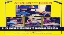 Ebook Attention Without Tension: A Teacher s Handbook on Attention Disorders (ADHD and ADD) Free