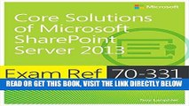 [Free Read] Exam Ref 70-331 Core Solutions of Microsoft SharePoint Server 2013 (MCSE): Core