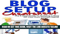 [Free Read] Blog Setup Cheat Sheet - The 3 Step Guide To Starting A Blog On Your Own Domain Name