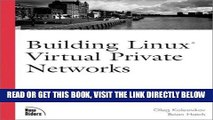 [Free Read] Building Linux Virtual Private Networks (VPNs) Full Online