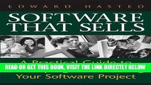 [Free Read] Software That Sells: A Practical Guide to Developing and Marketing Your Software