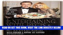 [New] Ebook Entertaining With Regis   Kathie Lee: Year-Round Holiday Recipes, Entertaining Tips,