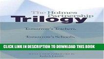 [DOWNLOAD] PDF The Holmes Partnership Trilogy: Tomorrow s Teachers, Tomorrow s Schools, Tomorrow s