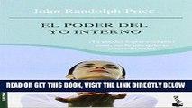 [New] Ebook El poder del yo interno. Tu puedes lograr cualquier cosa, ser lo que quieras y tenerlo