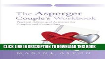 Best Seller The Asperger Couple s Workbook: Practical Advice and Activities for Couples and