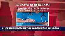 [Free Read] Caribbean Countries Health Care System Profiles Handbook - Strategic Information,