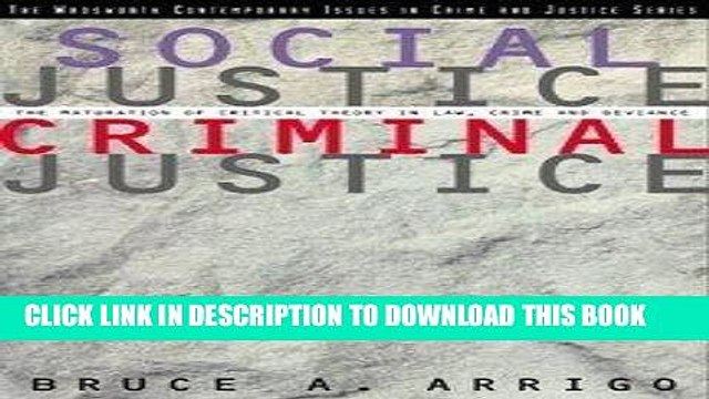 [DOWNLOAD] PDF Social Justice/Criminal Justice: The Maturation of Critical Theory in Law, Crime,
