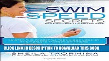 Best Seller Swim Speed Secrets for Swimmers and Triathletes: Master the Freestyle Technique Used