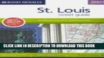 Read Now Rand Mcnally 2007 St. Louis Street Guide (Rand McNally St. Louis Street Guide: Including