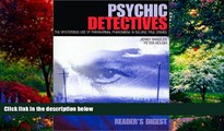 Books to Read  Psychic Detectives: The Mysterious Use of Paranormal Phenomena in Solving True