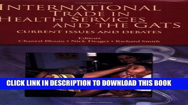 [Free Read] International Trade in Health Services and the GATS: Current Issues and Debates (Trade