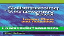 [BOOK] PDF Skillstreaming in the Elementary School: Lesson Plans and Activities New BEST SELLER