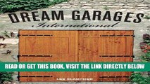 [FREE] EBOOK Dream Garages International: Great Garages and Collections from around the World