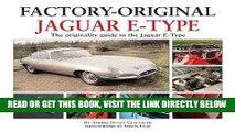 [READ] EBOOK Jaguar E-Type: The Originality Guide to the Jaguar E-Type  (Factory-Original) ONLINE