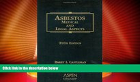 Big Deals  Asbestos: Medical and Legal Aspects, Fifth Edition  Best Seller Books Best Seller