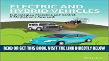 [READ] EBOOK Electric and Hybrid Vehicles: Technologies, Modeling and Control - A Mechatronic