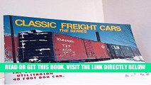 [FREE] EBOOK Classic Freight Cars, Vol. 1: 40 Foot Box Cars ONLINE COLLECTION