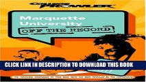 Read Now Marquette University: Off the Record (College Prowler) (College Prowler: Marquette