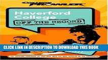 Read Now Haverford College: Off the Record (College Prowler) (College Prowler: Haverford College