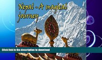 READ BOOK  Nepal - A magical journey: (Photo book, Photo album, Photo gallery, Travel book,