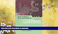 FAVORITE BOOK  The Theory and Practice of Learning (National Health Informatics Collection) FULL
