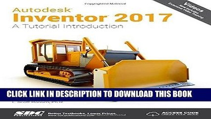 Ebook Autodesk Inventor 2017: A Tutorial Introduction Free Download