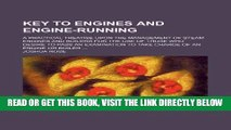 [FREE] EBOOK Key to engines and engine-running; a practical treatise upon the management of steam