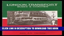Read Now London Transport Buses and Coaches 1948 (Pictorial Record of London Buses   Coaches)