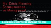 [PDF] Pre-Crisis Planning, Communication, and Management: Preparing for the Inevitable Popular