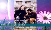READ  My Path Leads to Tibet: The Inspiring Story of HowOne Young Blind Woman   Brought Hope to