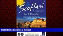 READ THE NEW BOOK Scotland: Where to Stay Guide: Bed   Breakfast (AA Scottish Tourist Board
