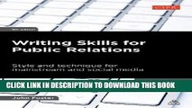 [PDF] Writing Skills for Public Relations: Style and Technique for Mainstream and Social Media (PR