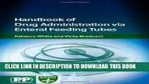 [FREE] EBOOK Handbook of Drug Administration Via Enteral Feeding Tubes ONLINE COLLECTION