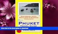 READ  Phuket, Thailand Travel Guide - Sightseeing, Hotel, Restaurant   Shopping Highlights