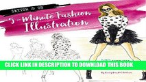 Read Now Sketch and Go: 5-Minute Fashion Illustration: 500 Templates and Techniques for Live