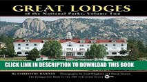 Best Seller Great Lodges of the National Parks, Volume Two Free Read