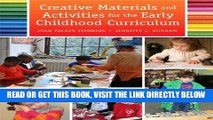 [Free Read] Creative Materials and Activities for the Early Childhood Curriculum, Enhanced Pearson
