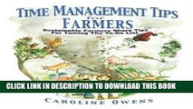 [PDF] Time Management Tips for Farmers: Sustainable Farmers Share Tips for Taming the To-Do List