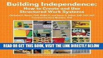 [Free Read] Building Independence: How to Create and Use Structured Work Systems Free Online