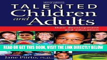 [Free Read] Talented Children and Adults: Their Development and Education Full Online