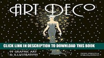 Read Now Art Deco: The Golden Age of Graphic Art   Illustration (Masterworks) Download Book