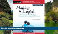 Big Deals  Making it Legal: A Guide to Same-Sex Marriage, Domestic Partnerships   Civil Unions