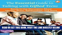 [Free Read] The Essential Guide to Talking with Gifted Teens: READY-TO-USE DISCUSSIONS ABOUT