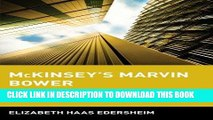 [PDF] FREE McKinsey s Marvin Bower: Vision, Leadership, and the Creation of Management Consulting