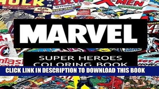 Read Now Marvel Super Heroes Coloring Book: Super hero, Hero, book,  Wolverine, Avengers, Guardians