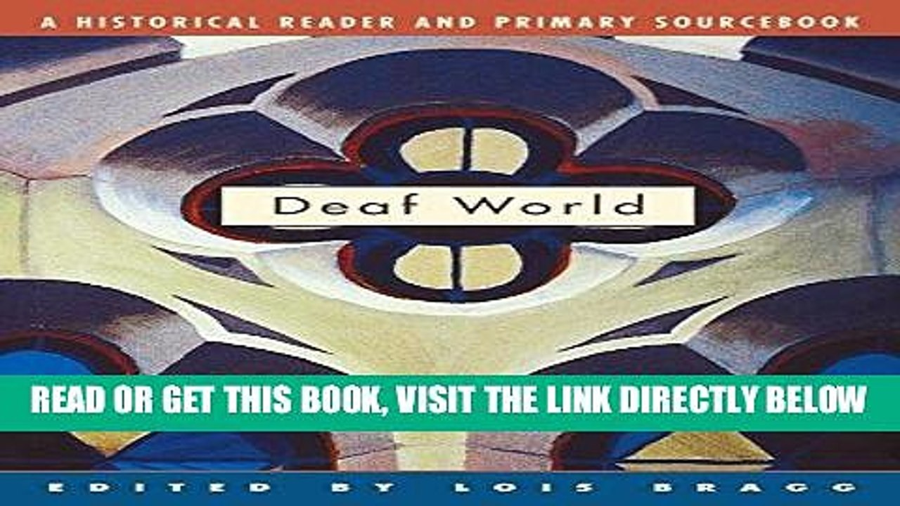 Ebook Download Deaf World A Historical Reader And Primary Sourcebook Pdf Video Dailymotion