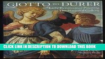 Best Seller Giotto to Durer: Early Renaissance Painting in the National Gallery (National Gallery