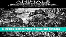 Read Now Animals: 1,419 Copyright-Free Illustrations of Mammals, Birds, Fish, Insects, etc (Dover