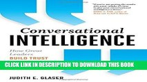[Ebook] Conversational Intelligence: How Great Leaders Build Trust and Get Extraordinary Results